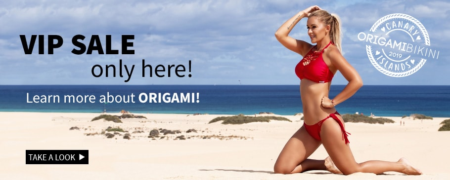 VIP SAlE only here! And an Origami-bikini surprise in package!